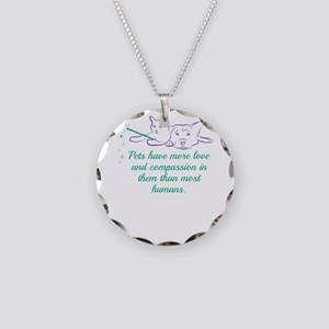Pets have more love and comp Necklace Circle Charm
