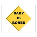 Baby Is Bored Small Poster
