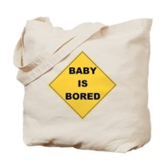 Baby Is Bored Tote Bag