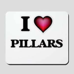 I Love Pillars Mousepad