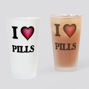 I Love Pills Drinking Glass