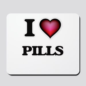 I Love Pills Mousepad