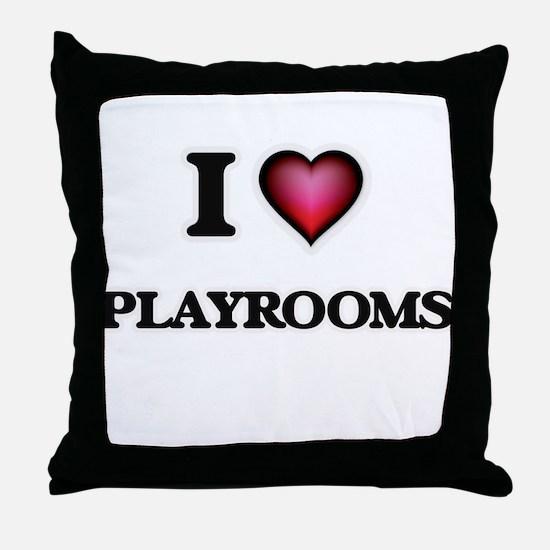 I Love Playrooms Throw Pillow