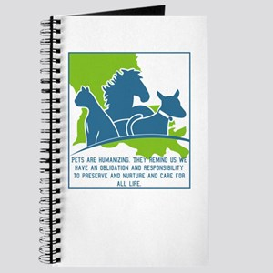 Pets are humanizing. They remind us we hav Journal