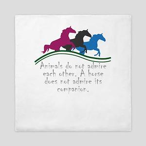Animals do not admire each other. A ho Queen Duvet