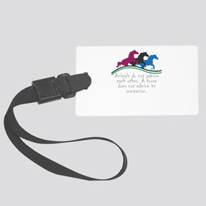 Animals do not admire each other Large Luggage Tag