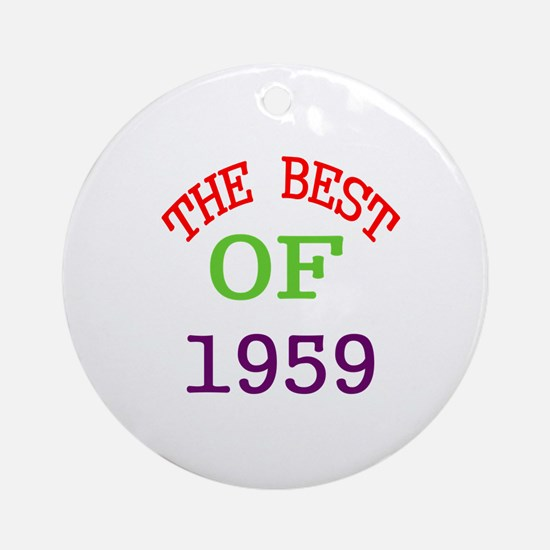 The Best Of 1959 Round Ornament