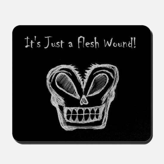 Flesh Wound Mousepad