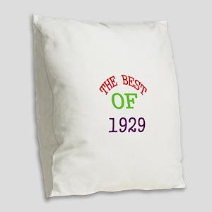 The Best Of 1929 Burlap Throw Pillow