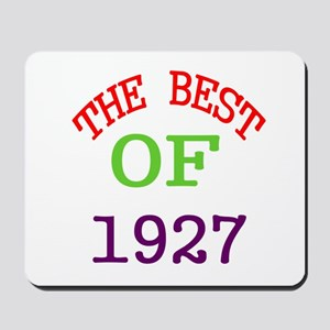 The Best Of 1927 Mousepad