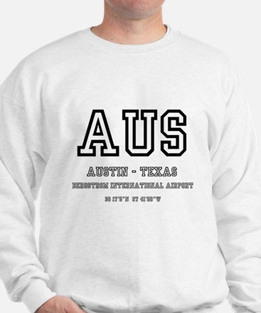 AIRPORT CODES - AUS - AUSTIN TEXAS Sweatshirt