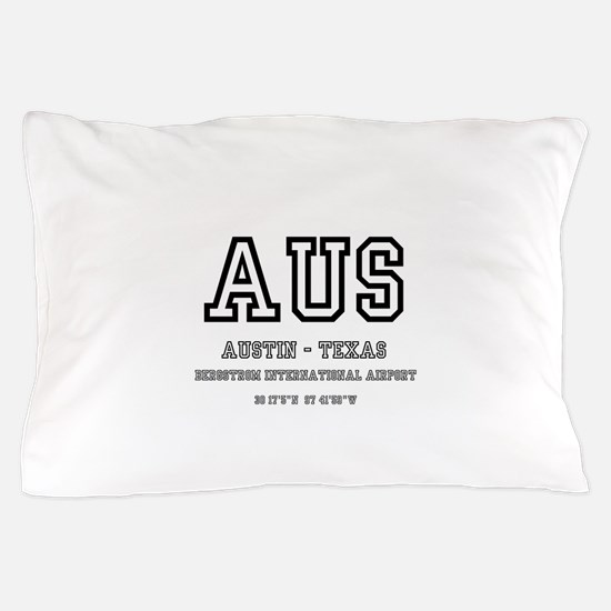 AIRPORT CODES - AUS - AUSTIN TEXAS Pillow Case