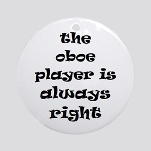 oboe always right Ornament (Round)