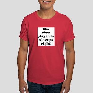 oboe always right Dark T-Shirt