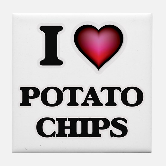 I Love Potato Chips Tile Coaster