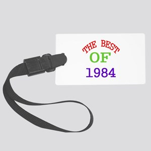 The Best Of 1984 Large Luggage Tag