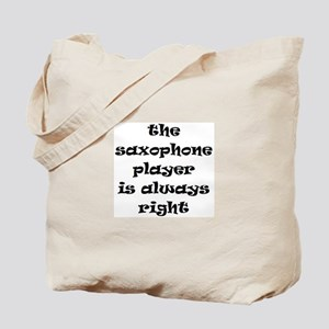 saxophone always right Tote Bag