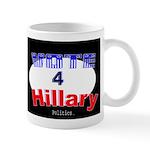 Vote 4 Hillary Mug
