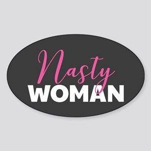 Clinton - Nasty Woman Sticker (Oval)