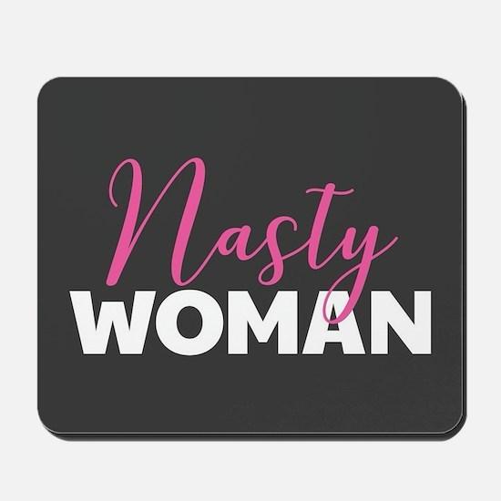 Clinton - Nasty Woman Mousepad