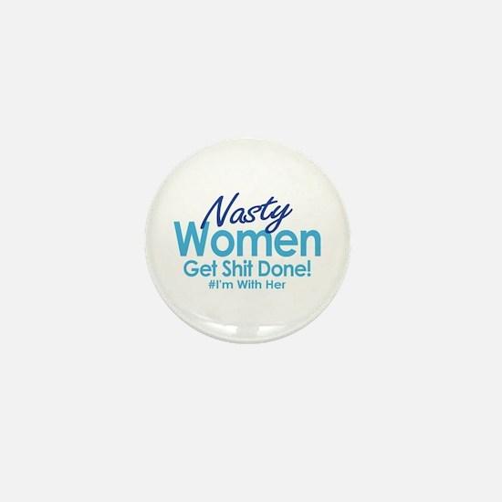 Nasty Women Mini Button