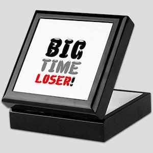 BIG TIME LOSER! Keepsake Box
