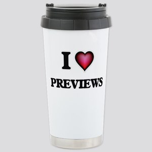 I Love Previews Stainless Steel Travel Mug