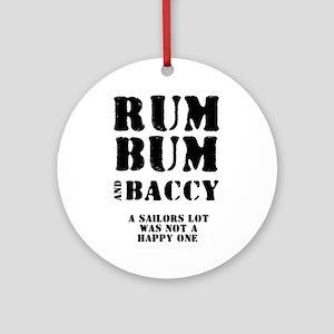 RUM - BUM - BACCY. A SAILOR'S Round Ornament