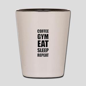 Coffee Gym Work Eat Sleep Repeat Shot Glass