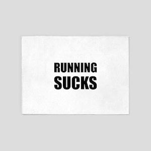 Running sucks 5'x7'Area Rug