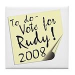 Vote Rudy Giuliani Reminder Tile Coaster