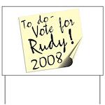 Vote Rudy Giuliani Reminder Yard Sign