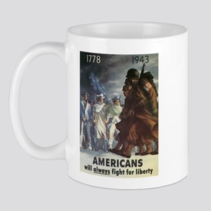 Americans Will Always Fight F Mug