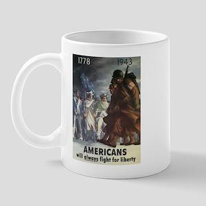 Americans Will Always Fight F Mug