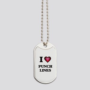 I Love Punch Lines Dog Tags