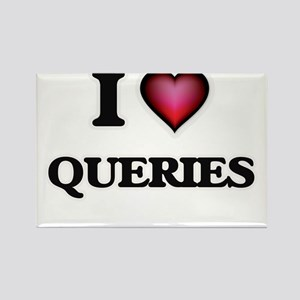I Love Queries Magnets