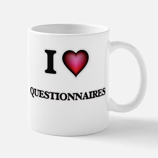 I Love Questionnaires Mugs