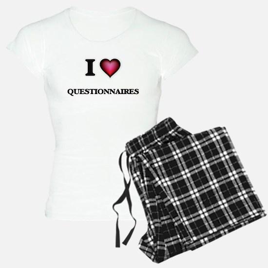 I Love Questionnaires Pajamas