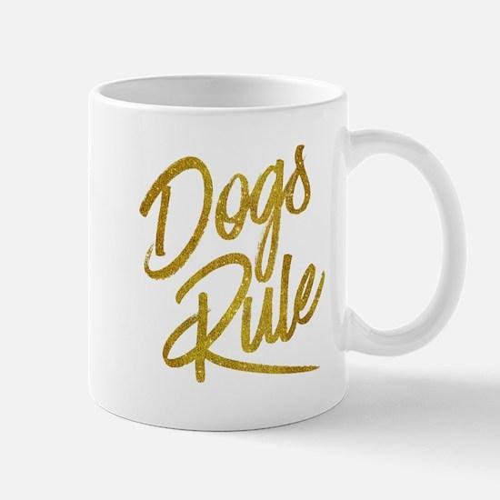 Dogs Rule Gold Faux Foil Metallic Glitter Quo Mugs