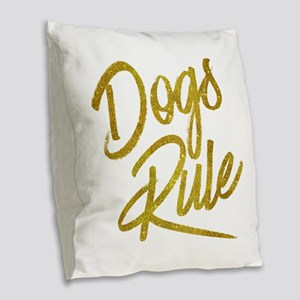 Dogs Rule Gold Faux Foil Metal Burlap Throw Pillow