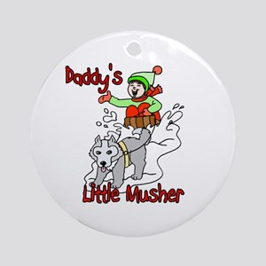 Daddy's Little Musher Ornament (Round)