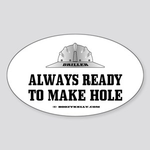 Always Ready To Make Hole Oval Sticker