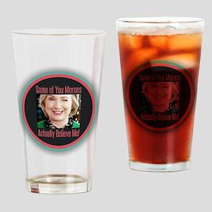 Hillary - Morons Drinking Glass