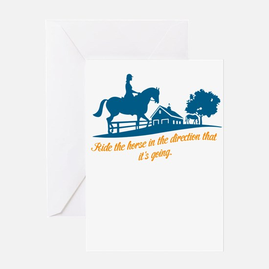 ride the horse in the direction tha Greeting Cards