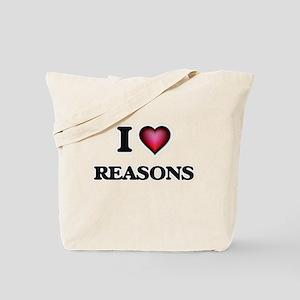 I Love Reasons Tote Bag
