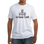 WASD Is How I Roll Fitted T-Shirt