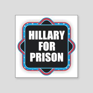 Hillary for Prison Sticker