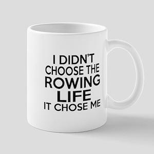 Rowing It Chose Me Mug