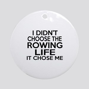 Rowing It Chose Me Round Ornament
