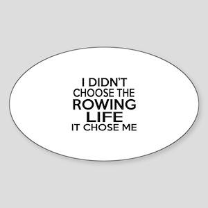 Rowing It Chose Me Sticker (Oval)